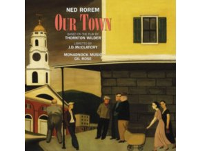 Ned Rorem: Our Town (Music CD)