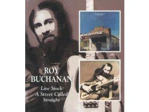 Roy Buchanan - Live Stock/A Street Called Straight [Digitally Remastered] (Music CD)