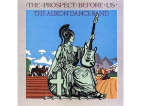 Albion Dance Band (The) - Prospect Before Us  The [Remastered]