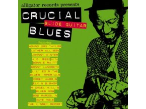 Various Artists - Crucial Blues (Slide Guitar)