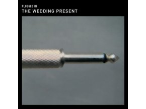 The Wedding Present - Plugged In (Music CD)