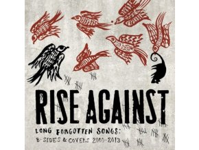 Rise Against - Long Forgotten Songs (B-Sides & Covers 2000-2013) (Music CD)