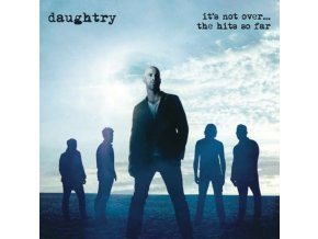 Daughtry - It's Not Over... Hits So Far (Music CD)