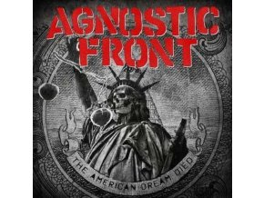 Agnostic Front - The American Dream Died (Music CD)