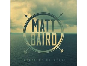 Matt Baird - Keeper of My Heart (Music CD)