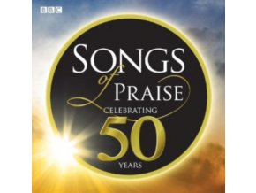 Various Artists - Songs of Praise (Celebrating 50 Years) (Music CD)