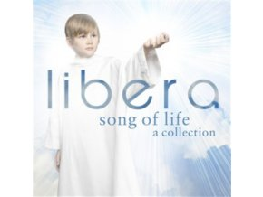 Libera - Song of Life (A Collection) (Music CD)