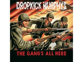 Dropkick Murphys - Gang's All Here  The