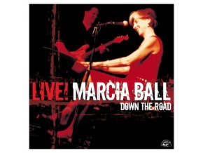 Marcia Ball - Live (Down The Road)
