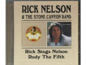 RICK NELSON / STONE CANYON BAND - Rick Sings Nelson / Rudy The Fifth (CD)