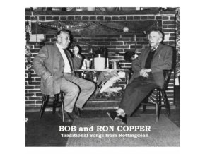 Bob & Ron Copper - Traditional Songs From Rottingdean (Music CD)