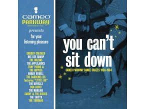 Various Artists - You Can't Sit Down: Cameo Parkway Dance Crazes (1958-1963) (Music CD)