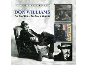 Don Williams - One Good Well/True Love/Currents (Music CD)