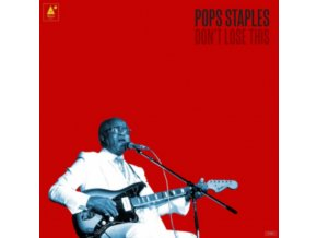 Pops Staples - Don't Lose This (Music CD)