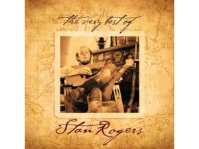 STAN ROGERS - Very Best Of (CD)