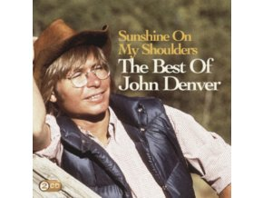 Sunshine On My Shoulders: The Best Of John Denver (Music CD)