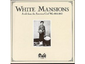Various Artists - White Mansions - Tale From Us Civil War (Music CD)