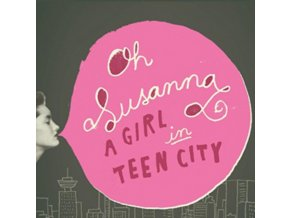 Oh Susanna - Girl in Teen City (Music CD)