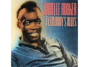 JOHN LEE HOOKER - EverybodyS Blues (CD)