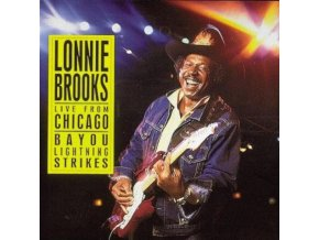 LONNIE BROOKS - Live From Chicago/Bayou Ligh (CD)