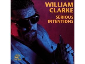 WILLIAM CLARKE - Serious Intentions (CD)