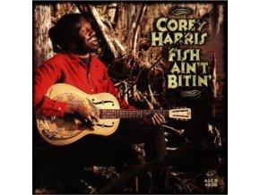 COREY HARRIS - Fish Aint Bitin (CD)