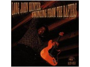 HUNTER LONG JOHN - Swinging From The Rafters (CD)