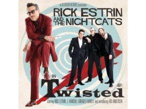RICK ESTRIN & THE NIGHTCAPS - Twisted (CD)