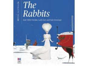 KATE MILLDER-HEIDKE / OPERA AUSTRALIA / LALLY KATZ / IAIN GRAN - The Rabbits (Live Original Cast Recording) (CD)