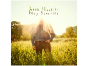 DENNIS ELLSWORTH - Hazy Sunshine (CD)