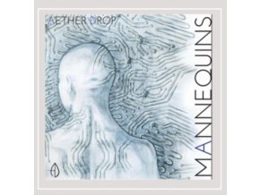 AETHER DROP - Mannequins (CD)