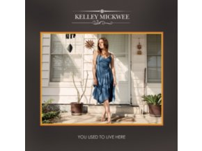 KELLEY MICKWEE - You Used To Live Here (CD)