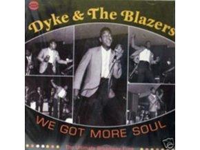 DYKE & THE BLAZERS - We Got More Soul The Ultimate Broadw (CD)