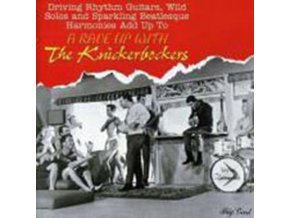 KNICKERBOCKERS - Driving Rhythm Guitars/Wild Solos (CD)
