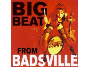 CRAMPS - Big Beat From Badsville (CD)
