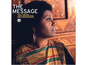 VARIOUS ARTISTS - The Message - Soul. Funk And Jazzy Grooves (CD)