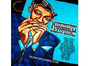 VARIOUS ARTISTS - Mississippi Saxophone - The Great Blues (CD)