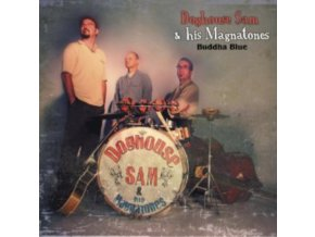 DOGHOUSE SAM & HIS MAGNATONES - Buddha Blue (CD)