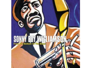 SONNY BOY WILLIAMSON - From The Bottom Of The Blues (CD)
