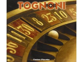 ROB TOGNONI - Casino Placebo (CD)