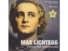 MAX LICHTEGG. LISA DELLA CASA. ROSE BAMPTON. LELA BUKOVIC. D - Max Lichtegg - A Voice For Generations (CD)