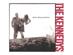 KENNEDYS - Closer Than You Know (CD)