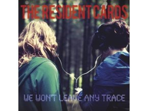 RESIDENT CARDS - We WonT Leave Any Trace (CD)