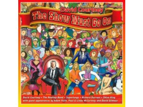 DAVID COURTNEY - The Show Must Go On (CD)