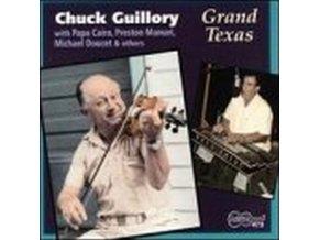 CHUCK GUILLORY - Grand Texas (CD)