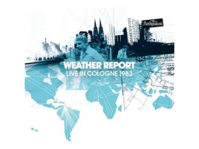 WEATHER REPORT - Live In Cologne 1983 (CD)