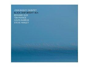 JOHN BAILEY QUINTET - Black Ship Bright Sea (CD)