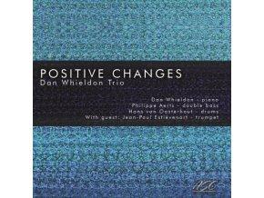 DAN WHIELDON TRIO - Positive Changes (CD)