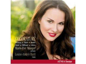 MARIE EVE MUNGER/BARIL - Claude Debussy - Colorature (CD)