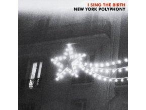NEW YORK POLYPHONY - I Sing The Birth (CD)